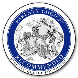 Winner of the Parent's Choice Recommended Seal